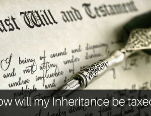 How Will My Inheritance Be Taxed – Some Basic Facts